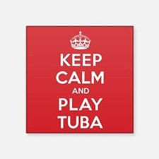 "Keep Calm Play Tuba Square Sticker 3"" x 3"""