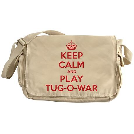 Keep Calm Play Tug-O-War Messenger Bag