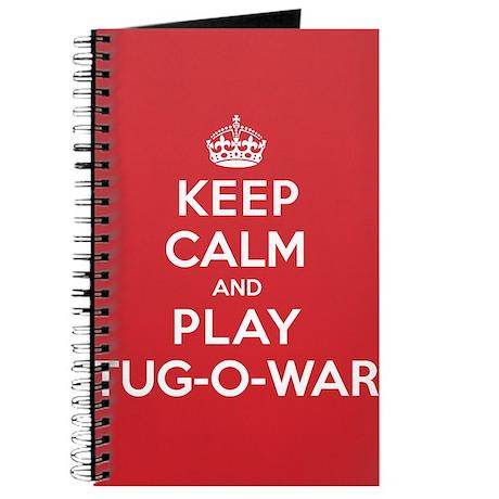 Keep Calm Play Tug-O-War Journal