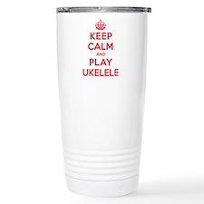 Keep Calm Play Ukelele Travel Mug