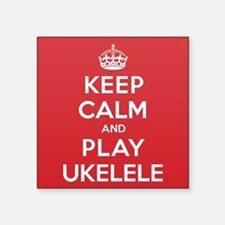 "Keep Calm Play Ukelele Square Sticker 3"" x 3"""
