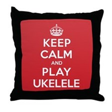 Keep Calm Play Ukelele Throw Pillow