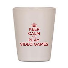 Keep Calm Play Video Games Shot Glass