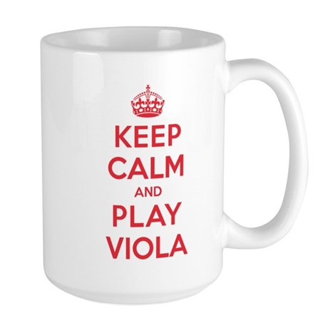 Keep Calm Play Viola Large Mug