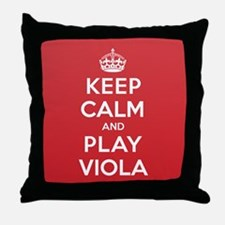 Keep Calm Play Viola Throw Pillow