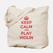 Keep Calm Play Violin Tote Bag