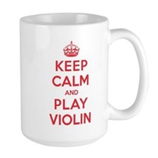 Keep Calm Play Violin Mug
