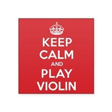 "Keep Calm Play Violin Square Sticker 3"" x 3"""