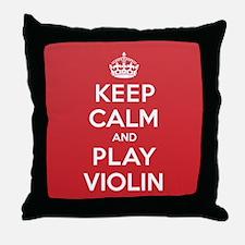 Keep Calm Play Violin Throw Pillow