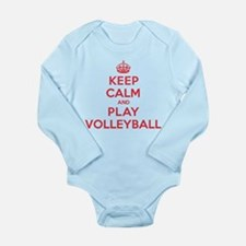 Keep Calm Play Volleyball Long Sleeve Infant Bodys