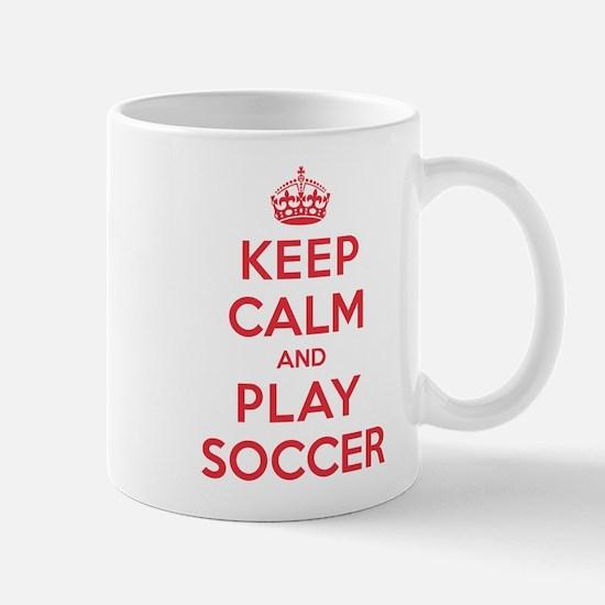 Keep Calm Play Soccer Mug