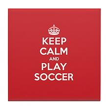Keep Calm Play Soccer Tile Coaster