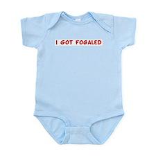 I Got Fogaled Infant Creeper