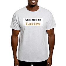 Addicted to Lattes Ash Grey T-Shirt