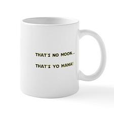 Thats no moon Mug
