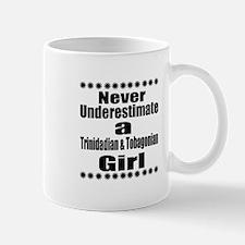 Never Underestimate A Trinidadia Mug