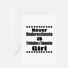 Never Underestimate A Trinidadian Gi Greeting Card
