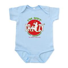 Im Not Crazy (lacrosse) Infant Bodysuit