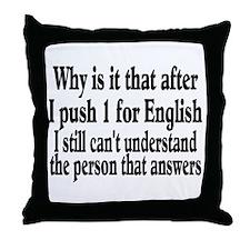Funny Speak english Throw Pillow