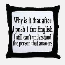 Unique Speak english Throw Pillow