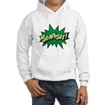 Smash! Hooded Sweatshirt
