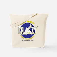 I'm Not Crazy (hockey) Tote Bag