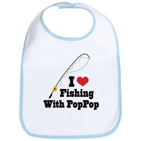 I Love Fishing With PopPop Bib
