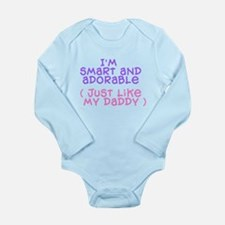 smart-like-daddy.png Long Sleeve Infant Bodysuit