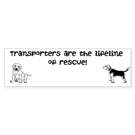 Transporters are the lifeline bumper stucker