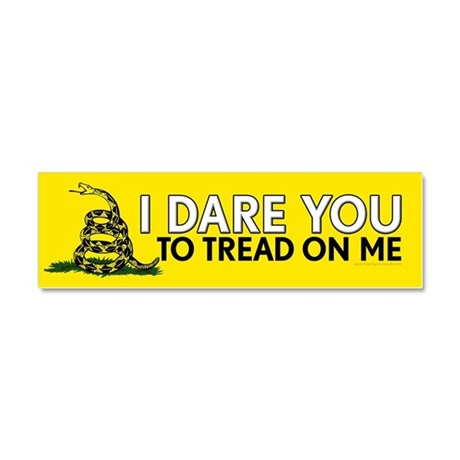 I Dare You to Tread On Me Car Magnet 10 x 3
