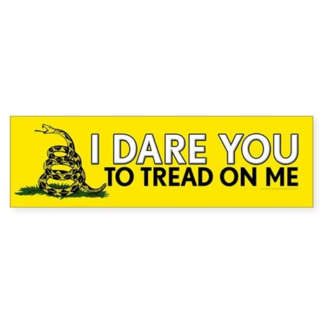 I Dare You to Tread On Me Sticker (Bumper)