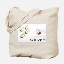 Whats the Matter Tote Bag