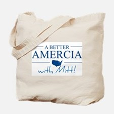 A Better Amercia with Mitt! Tote Bag