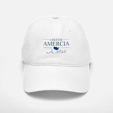 A Better Amercia with Mitt! Baseball Baseball Cap