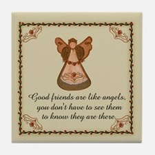 Good Friends are like angels Tile Coaster