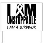 Unstoppable Carcinoid Cancer Yard Sign