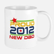 2012 Proud New Dad Mug