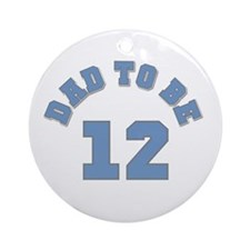 Dad to Be 12 Ornament (Round)