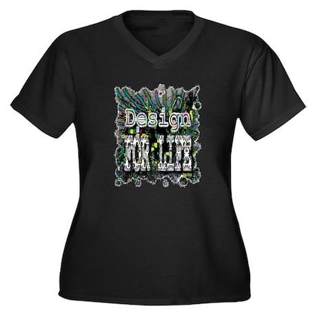design for life Women's Plus Size V-Neck Dark T-Sh