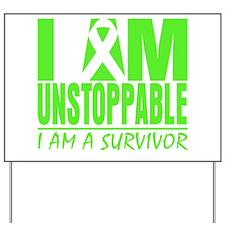 I Am Unstoppable Lymphoma Yard Sign