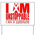 Unstoppable Oral Cancer Yard Sign