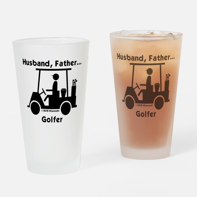 Husband, Father, Golfer Drinking Glass