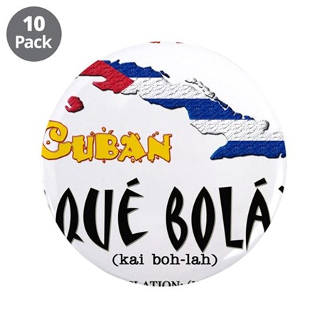"""que bola copy.png 3.5"""" Button (10 pack)"""