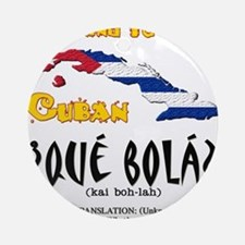que bola copy.png Ornament (Round)