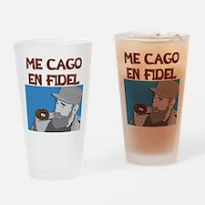 ME CAGO EN FIDEL.png Drinking Glass
