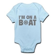 I'm On A Boat Infant Bodysuit