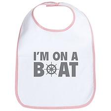 I'm On A Boat Bib