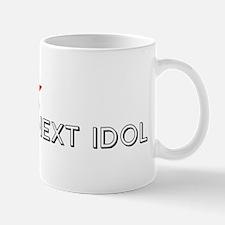I AM THE NEXT IDOL Mug