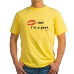 Kiss Me Im a Geek.png Yellow T-Shirt