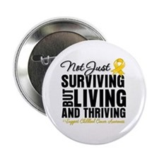 "Thriving - Childhood Cancer 2.25"" Button"